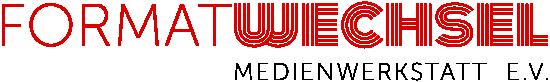 Formatwechsel – Medienwerkstatt e.V.